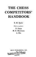 The Chess Competitors  Handbook