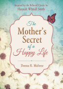 The Mother's Secret of a Happy Life