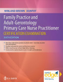 Family Practice and Adult Gerontology Primary Care Nurse Practitioner Certification Examination