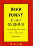 Dead funny  dead serious