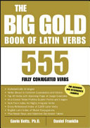 The big gold book of Latin verbs