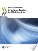 OECD Tax Policy Studies Inheritance Taxation in OECD Countries