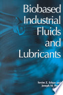 Biobased Industrial Fluids And Lubricants Book PDF