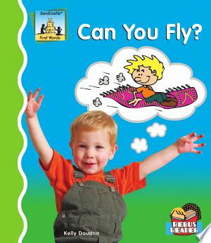 Download Can You Fly? PDF Book - PDFBooks