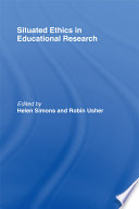 Situated Ethics in Educational Research Book