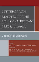 Letters from Readers in the Polish American Press, 1902–1969