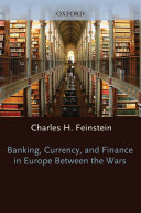 Pdf Banking, Currency, and Finance in Europe Between the Wars Telecharger