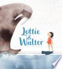 Lottie   Walter