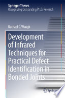 Development of Infrared Techniques for Practical Defect Identification in Bonded Joints