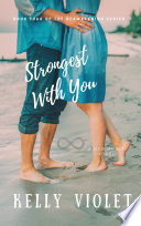 Strongest With You