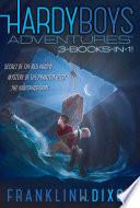 Hardy Boys Adventures 3 Books in 1