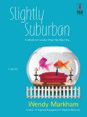 Slightly Suburban  Mills   Boon Silhouette