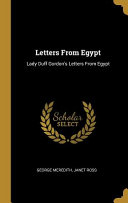 Letters From Egypt Lady Duff Gordon S Letters From Egypt