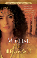 Michal (The Wives of King David Book #1)