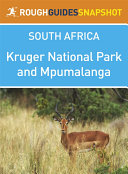 Kruger National Park and Mpumalanga Rough Guides Snapshot ...