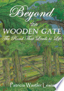 Beyond the Wooden Gate