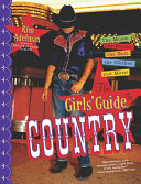 The Girl s Guide to Country