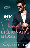 My Vampire Billionaire Boss