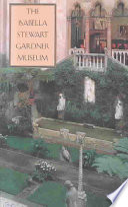 The Isabella Stewart Gardner Museum