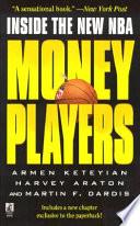 """Money Players: Inside the New NBA"" by Armen Keteyian, Harvey Araton, Martin F. Dardis"