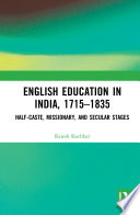 English Education In India 1715 1835
