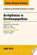 Arrhythmias in Cardiomyopathies  An Issue of Cardiac Electrophysiology Clinics