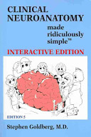 Cover of Clinical Neuroanatomy Made Ridiculously Simple