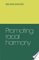 Promoting Racial Harmony Book