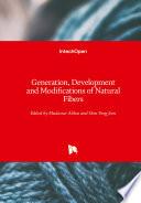 Generation  Development and Modifications of Natural Fibers
