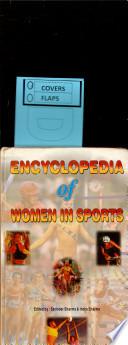 Encyclopedia of Women in Sports