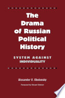 The Drama Of Russian Political History Book PDF