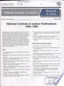 National Institute of Justice Publications, 1984-1988