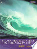 Economic Dynamism in the Asia Pacific Book