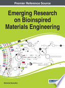 Emerging Research on Bioinspired Materials Engineering Book