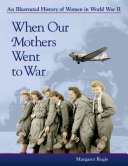 When Our Mothers Went to War