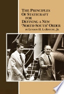 The Principles Of Statecraft For Defining A New North South Order