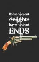 These Violent Delights Have Violent Ends Pdf/ePub eBook