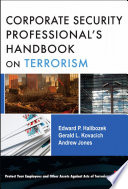 The Corporate Security Professional s Handbook on Terrorism Book