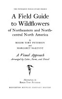 A Field Guide to Wildflowers of Northeastern and North-Central North America