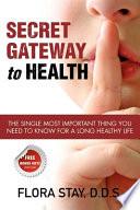Secret Gateway to Health Book