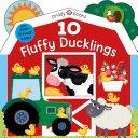 Tiny Tots Peep Through  10 Fluffy Ducklings