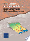 River Conservation  Challenges and Opportunities Book