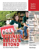 Excel 2010 Business Basics and Beyond