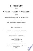 Dictionary of the United States Congress  containing biographical sketches of its members  etc Book
