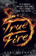 True Fire [Pdf/ePub] eBook