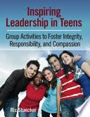 Inspiring Leadership in Teens