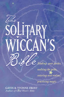 The Solitary Wiccan's Bible Pdf/ePub eBook