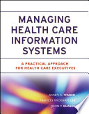 Managing   Health Care Information Systems Book
