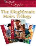 The Illegitimate Heirs Trilogy