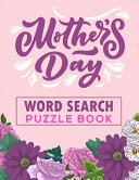 Mother s Day Word Search Puzzle Book